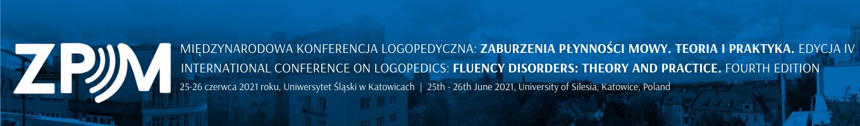 Międzynarodowa Konferencja Logopedyczna pt. Zaburzenia płynności mowy – teoria i praktyka